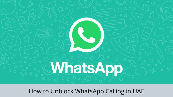 unblock-whatsapp-calling-in-uae